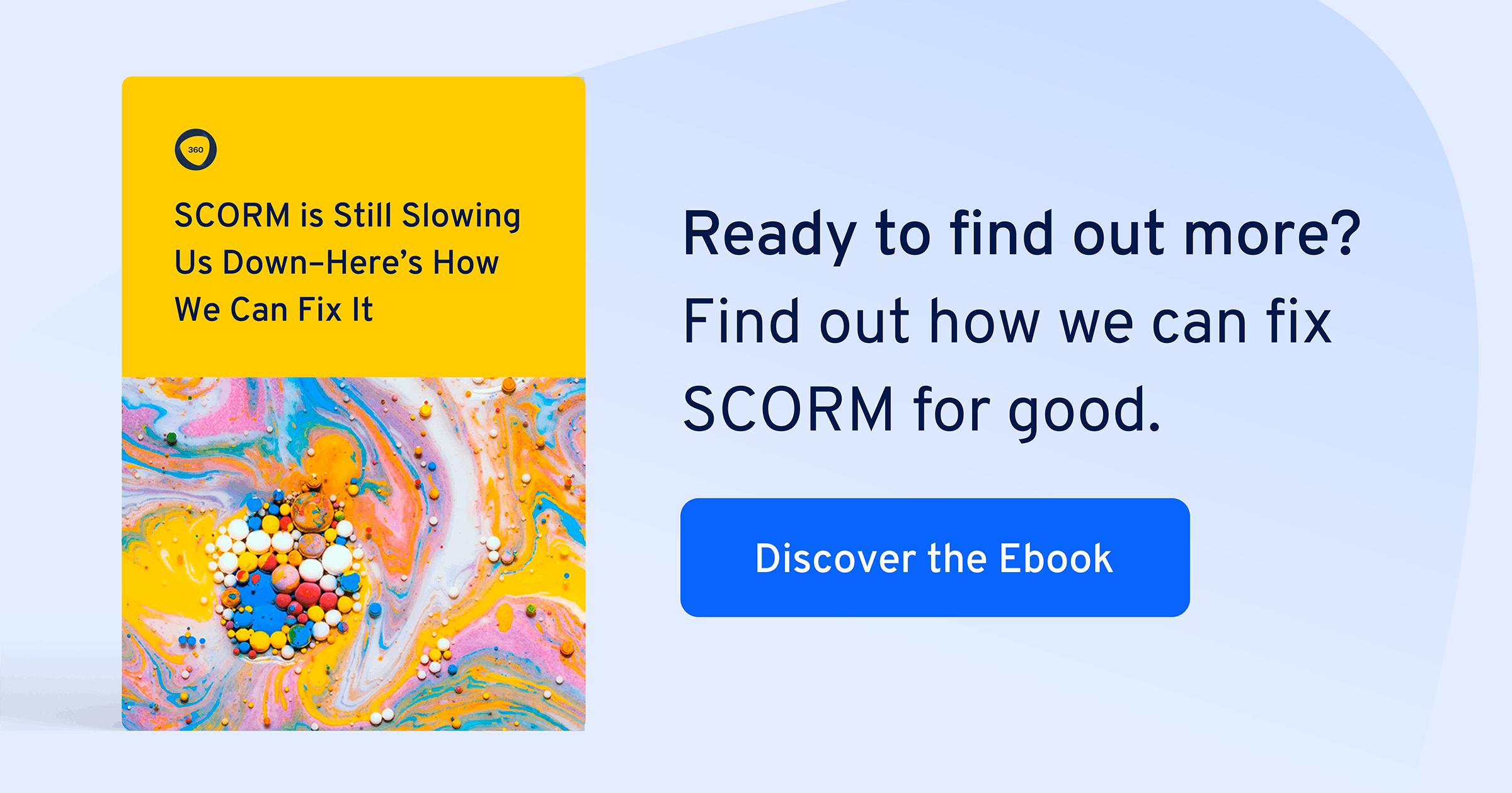 SCORM is Still Slowing Us Down