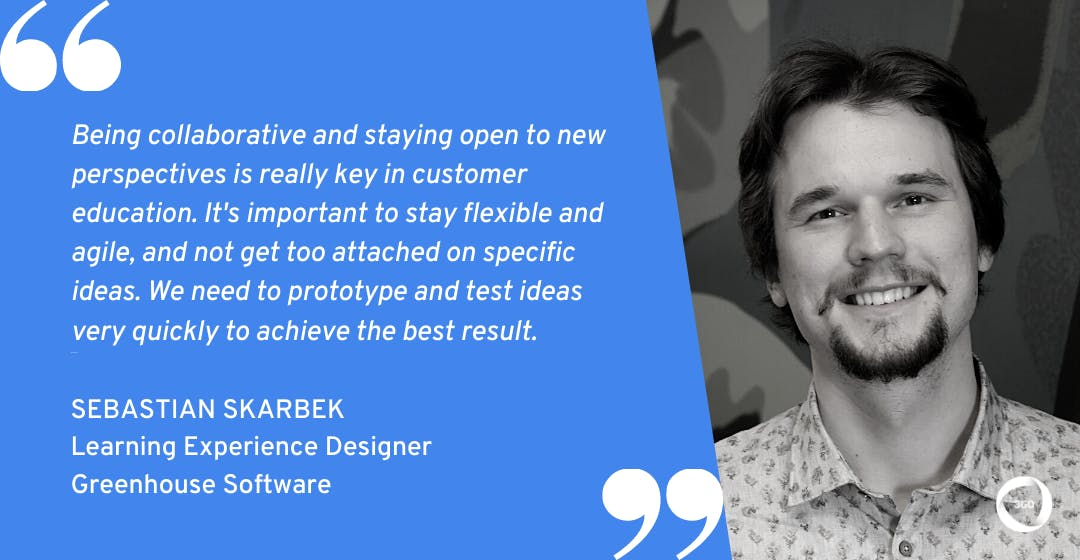Customer Education Sebastian Skarbek Greenhouse Software