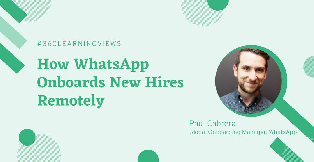 How WhatsApp Onboards New Hires Remotely