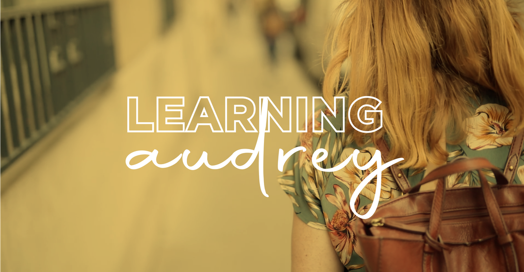Learning Audrey Docu-Series Launch