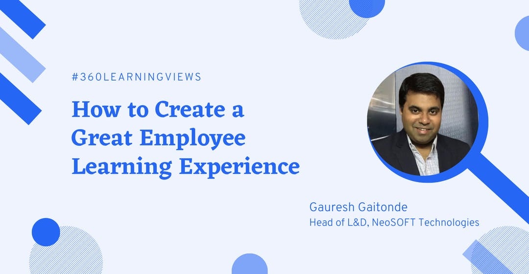 How to Create a Great Employee Learning Experience neosoft
