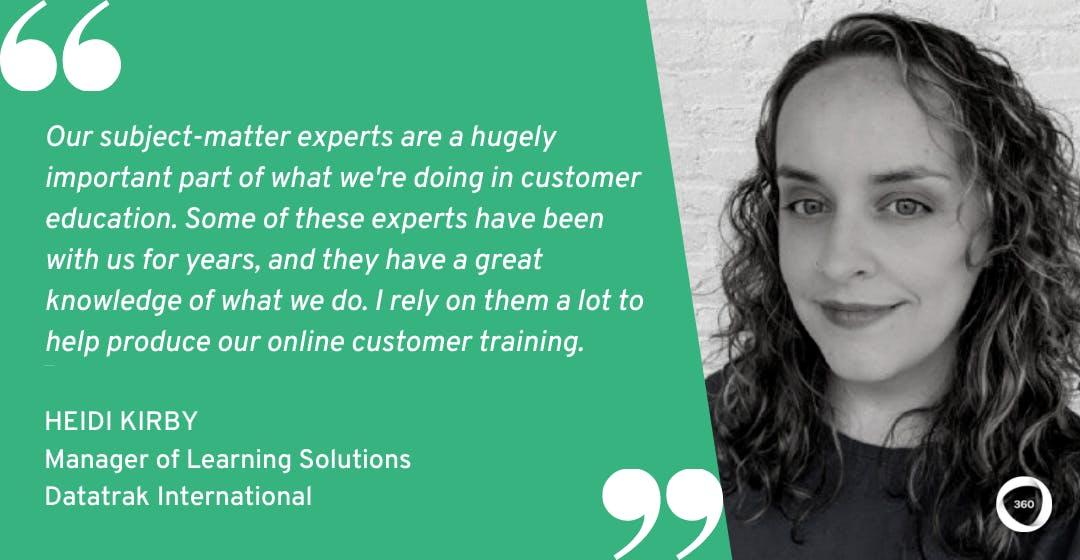 Customer Education Heidi Kirby Datatrak International