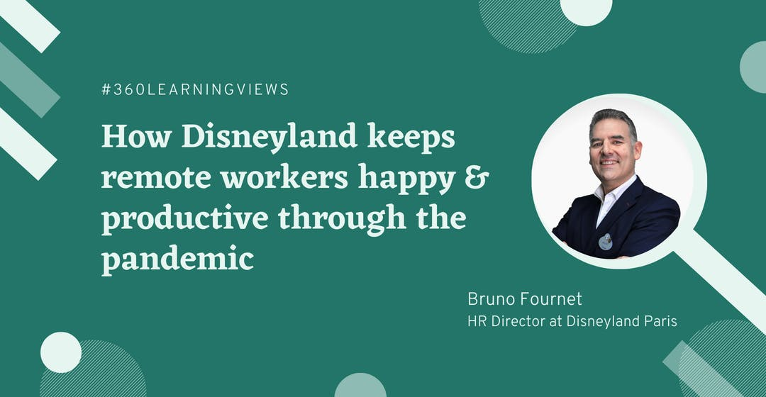 How Disneyland Keeps Remote Workers Happy and Productive Through the Pandemic