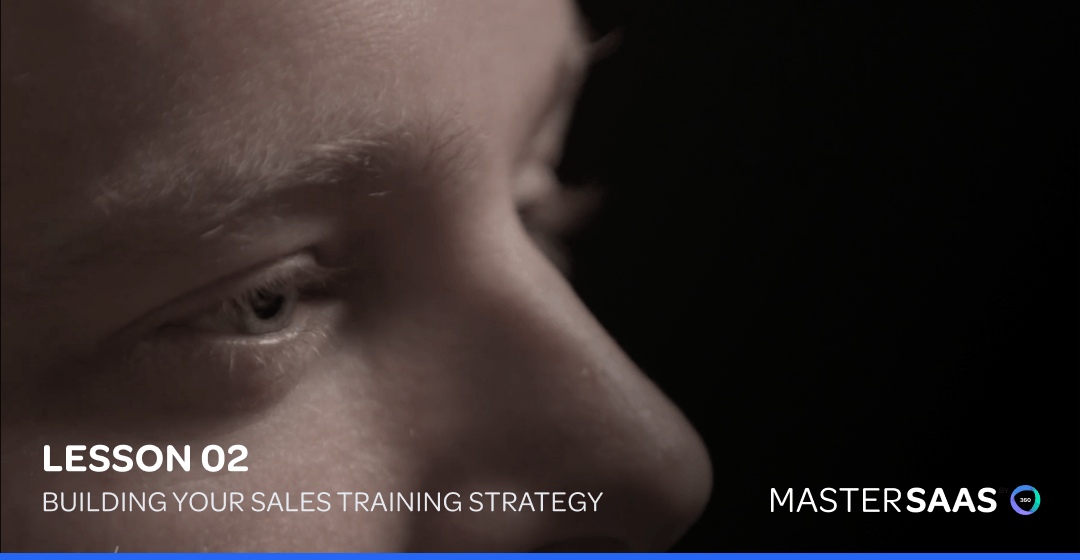 Building a Great Sales Training Strategy google mastersaas
