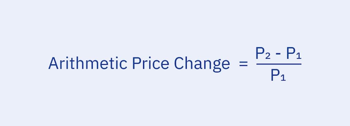 arithmetic price change = (P2-P1)/P1