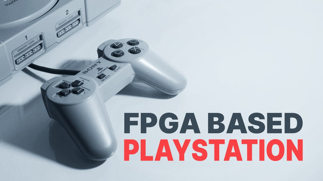 Playstation 1 Via FPGA
