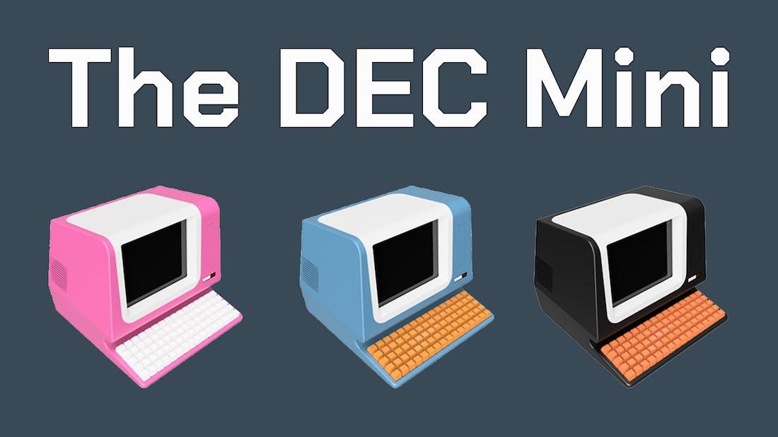 Build Yourself A DEC Mini
