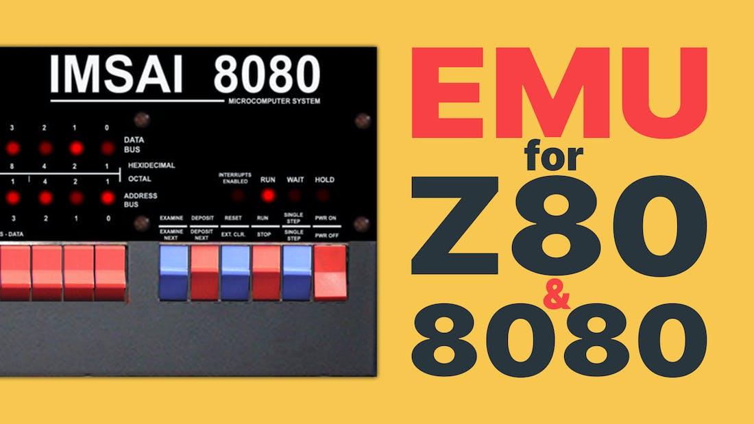 Z80 and 8080 Emulation
