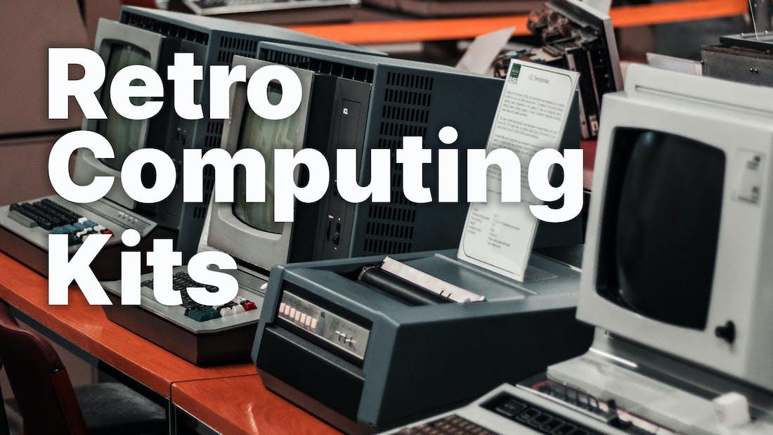 Retro Computing Kits