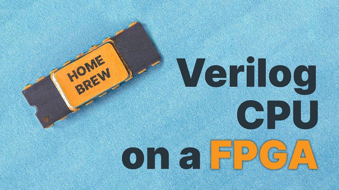 Verilog CPI On A FPGA
