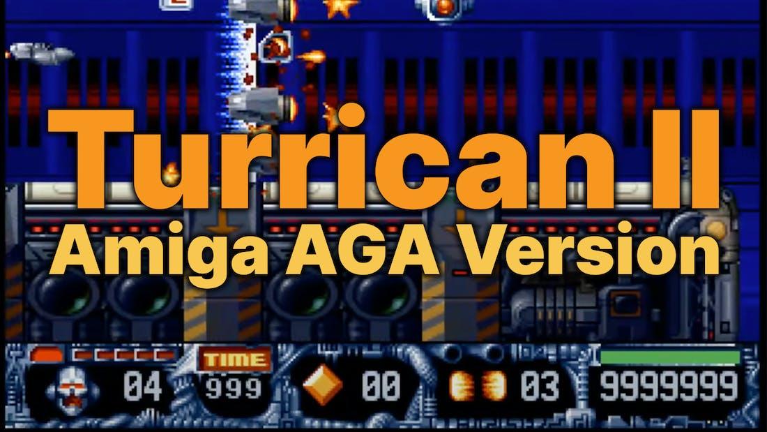 Turrican II - Amiga AGA Version