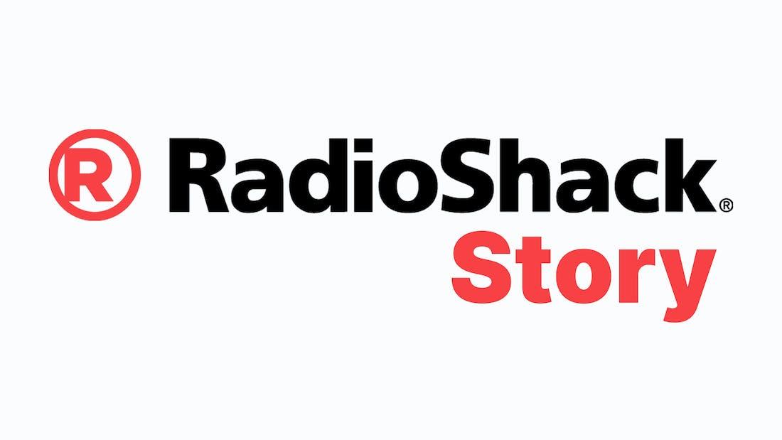 The RadioShack Story