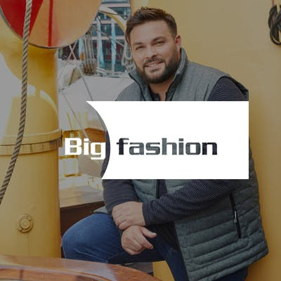 Big Fashion