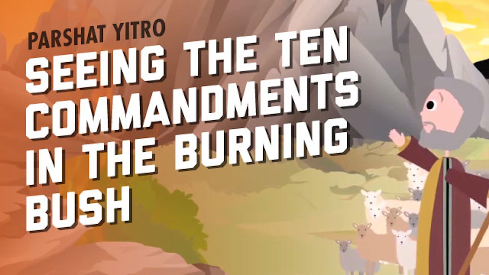Burning bush ten commandments Moses