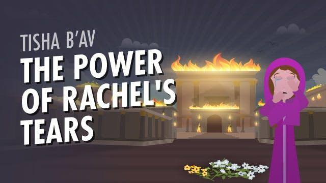The Power of Rachel's Tears?