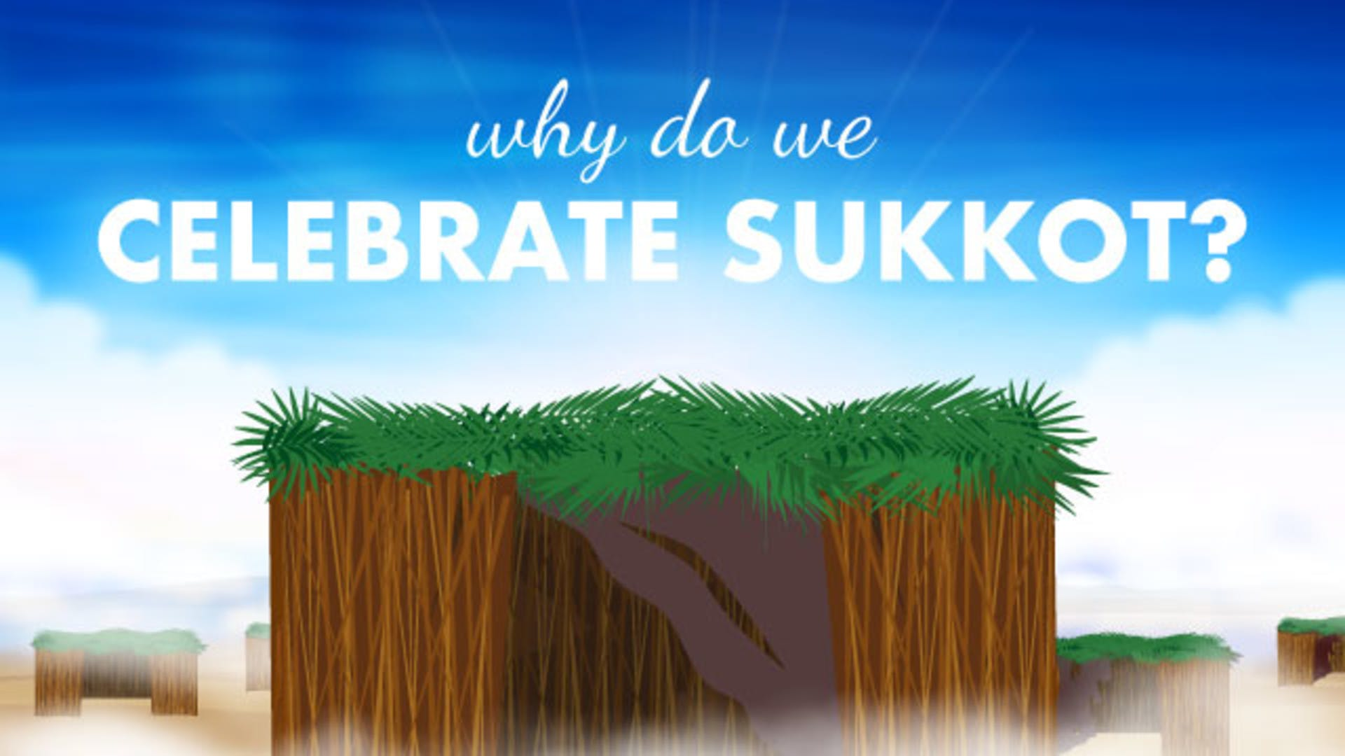 Sukkot Hut Celebration Meaning