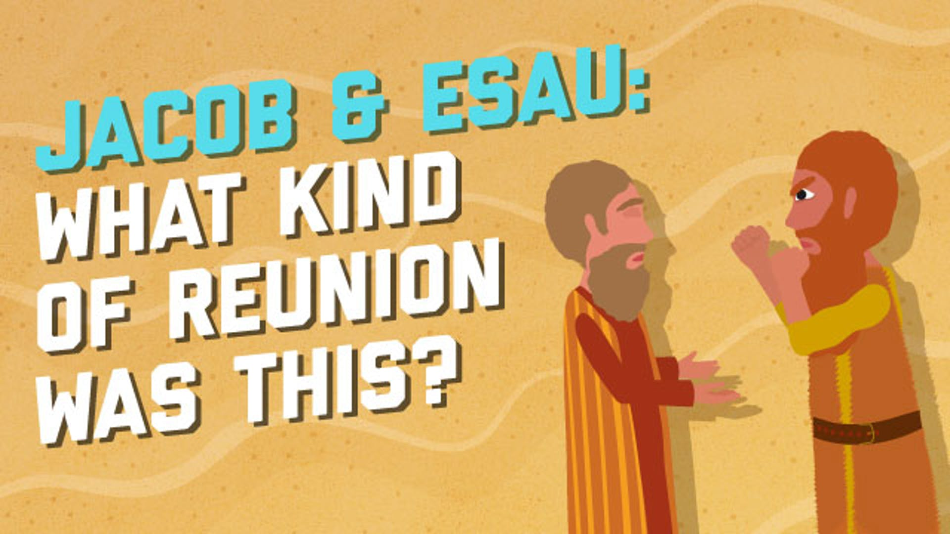 Jacob Esau Reconcile Isaac's sons