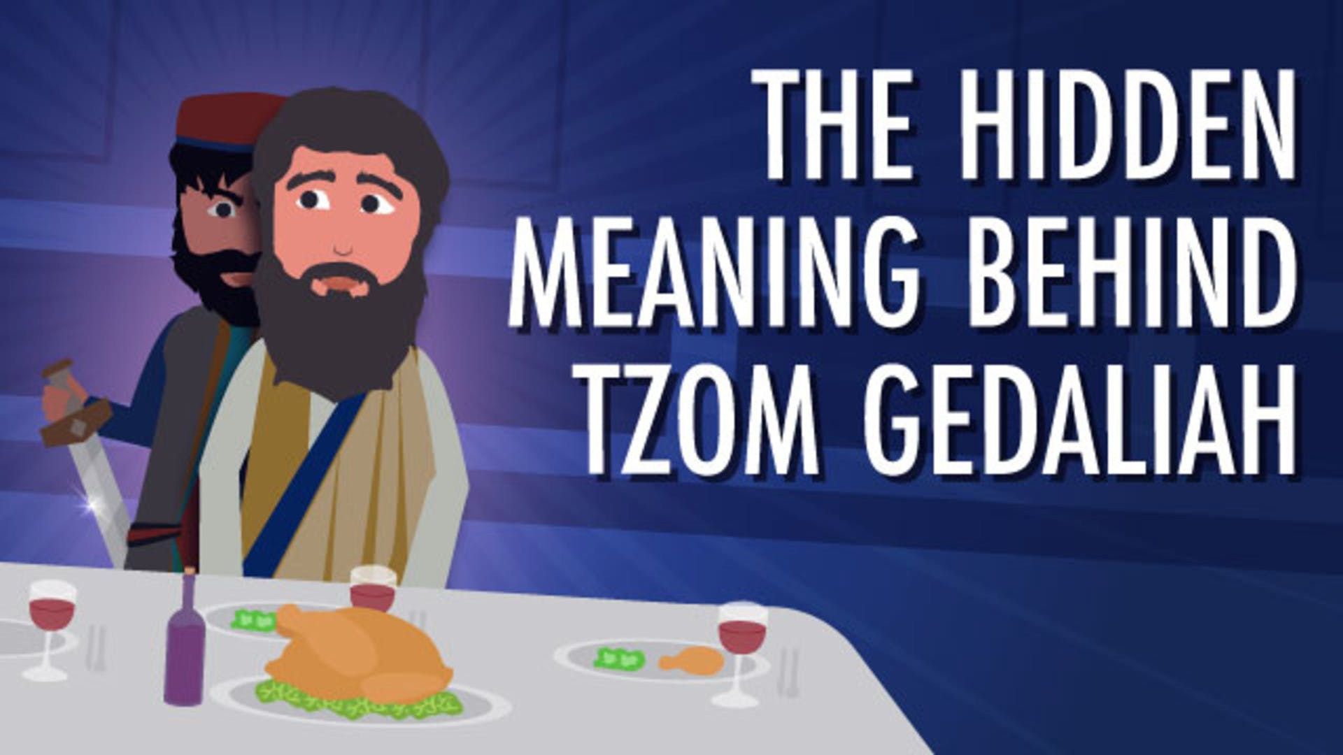 why fast tzom gedaliah meaning bible