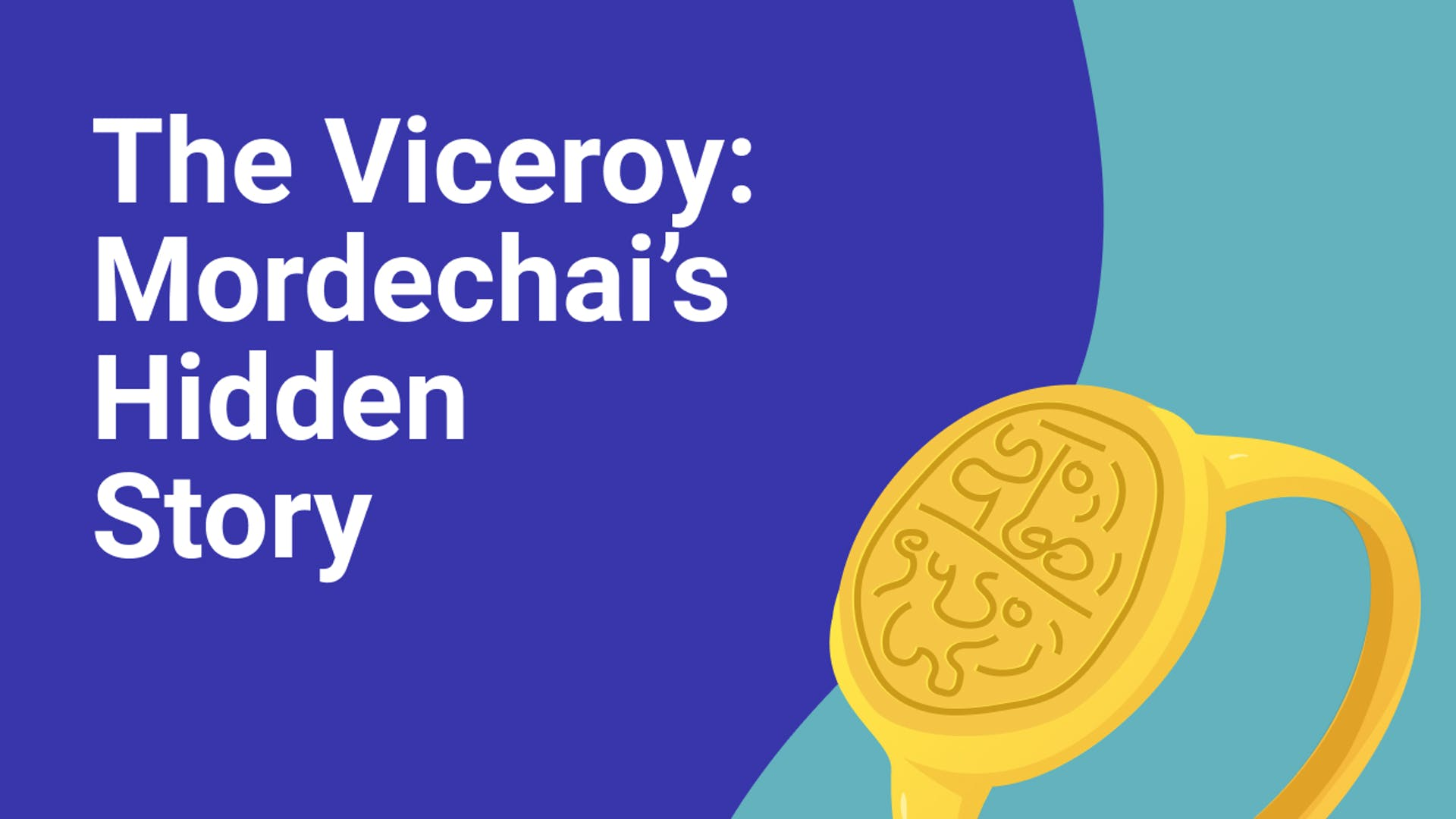 The Hidden Story of Mordechai