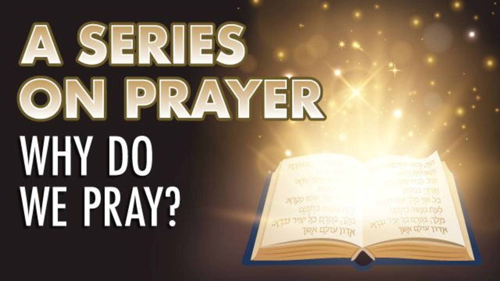Why It Is Important To Pray