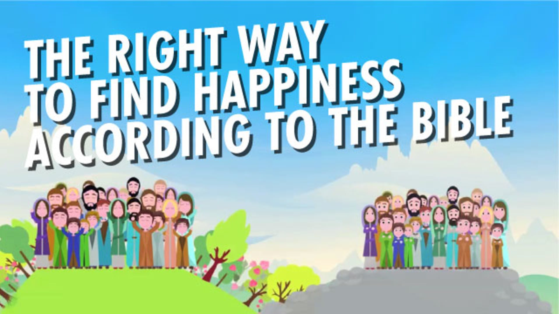 Where joy and happiness come from in the Bible