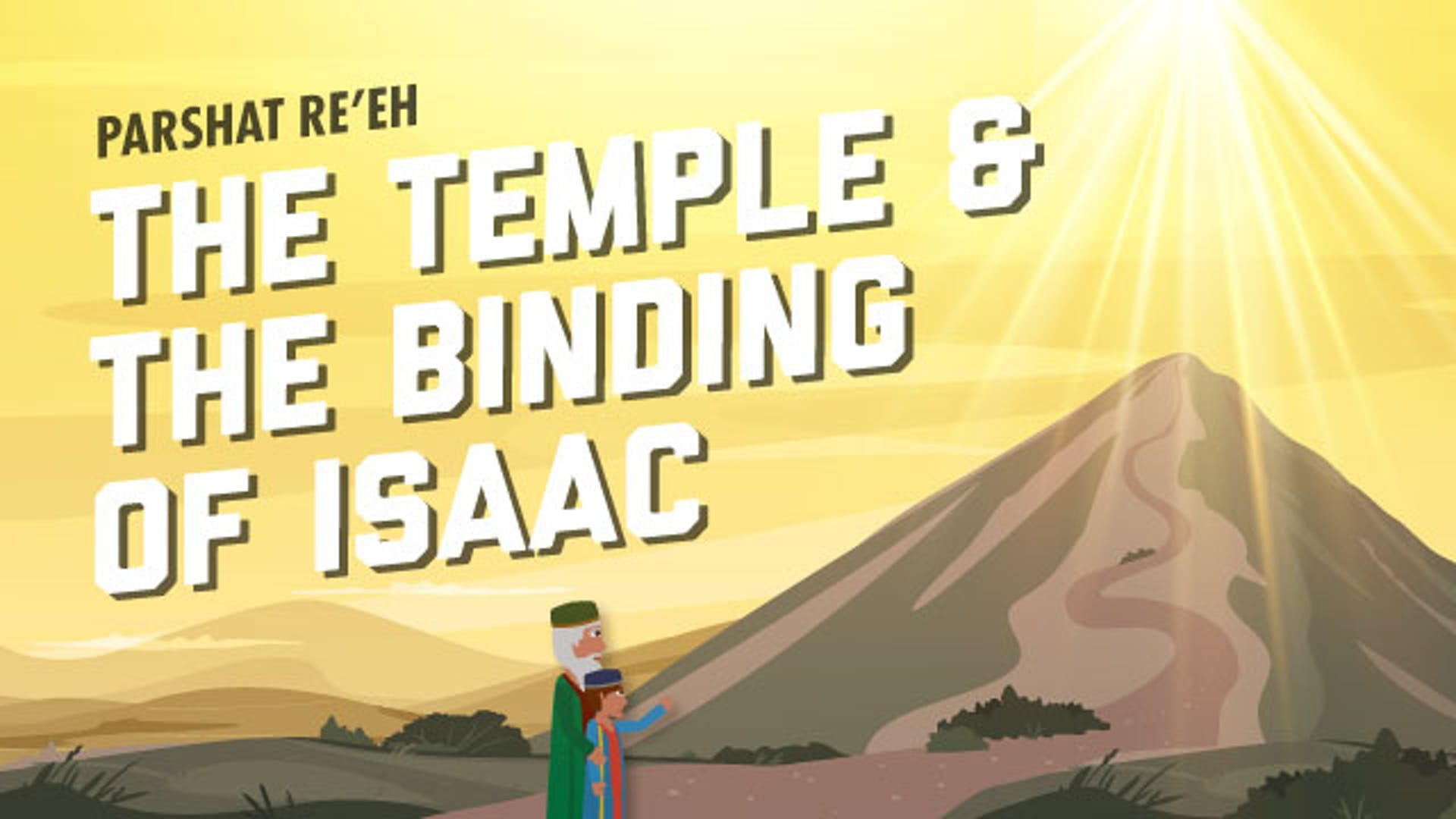 Mt Moriah Abraham Isaac Temple