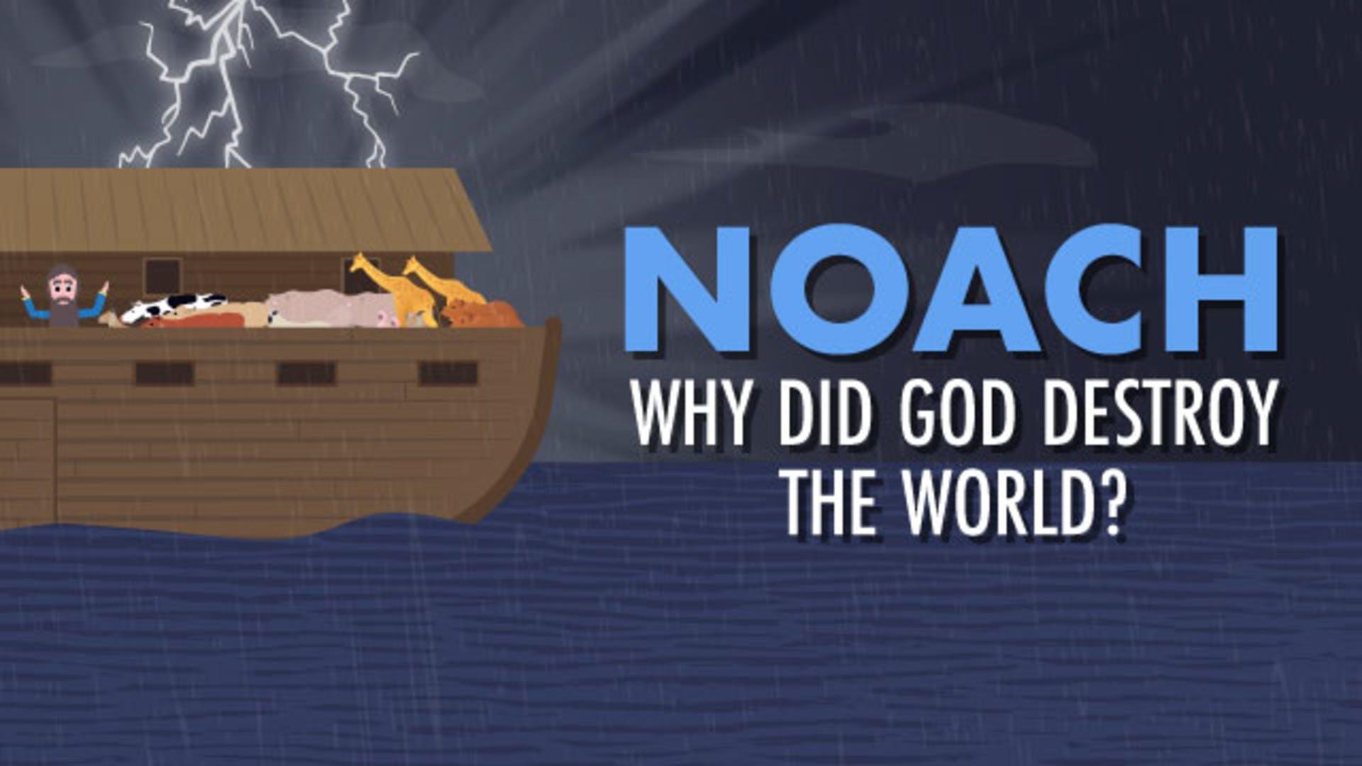 Why did God destroy the world
