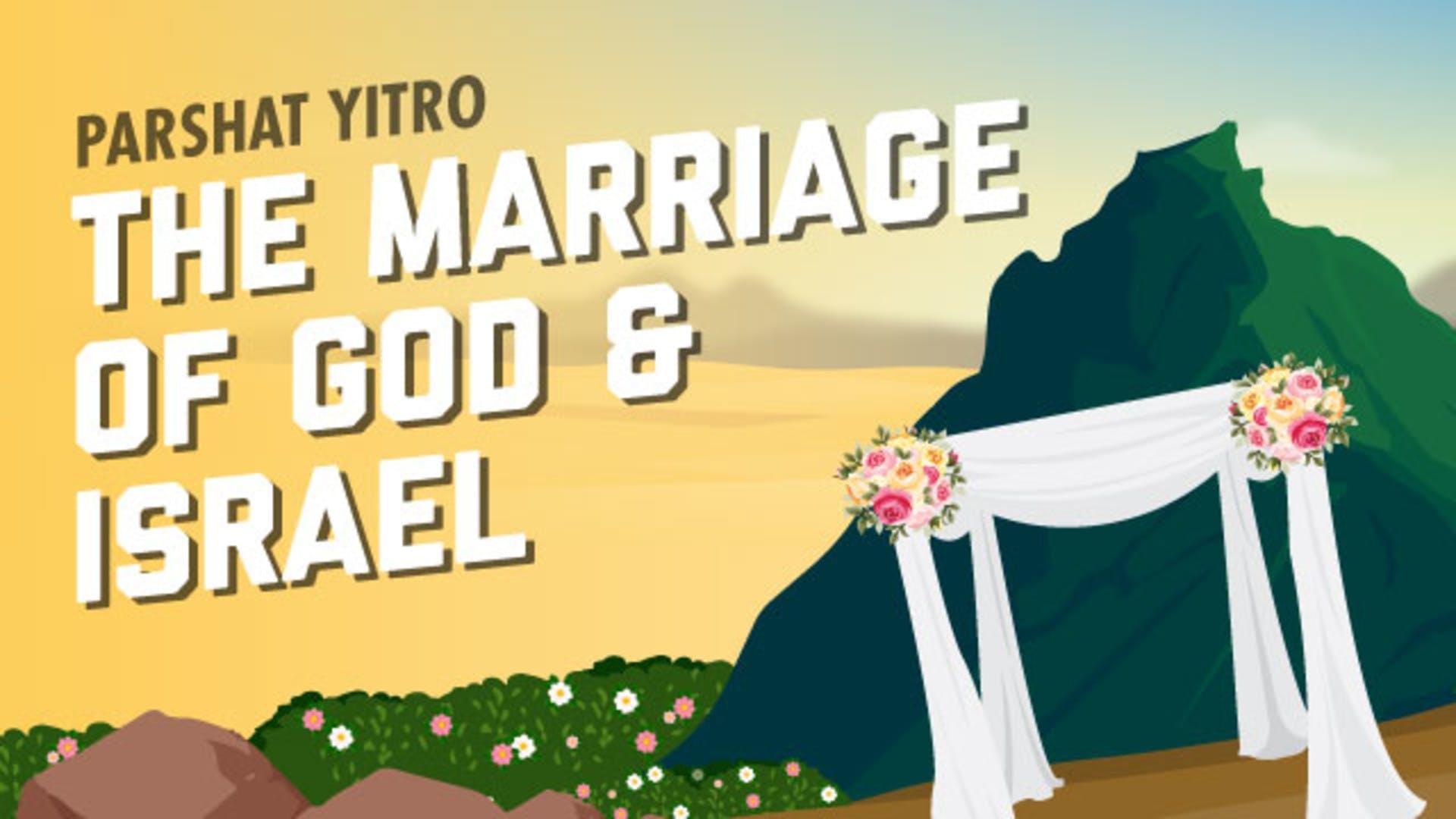 Israel married to God at Sinai