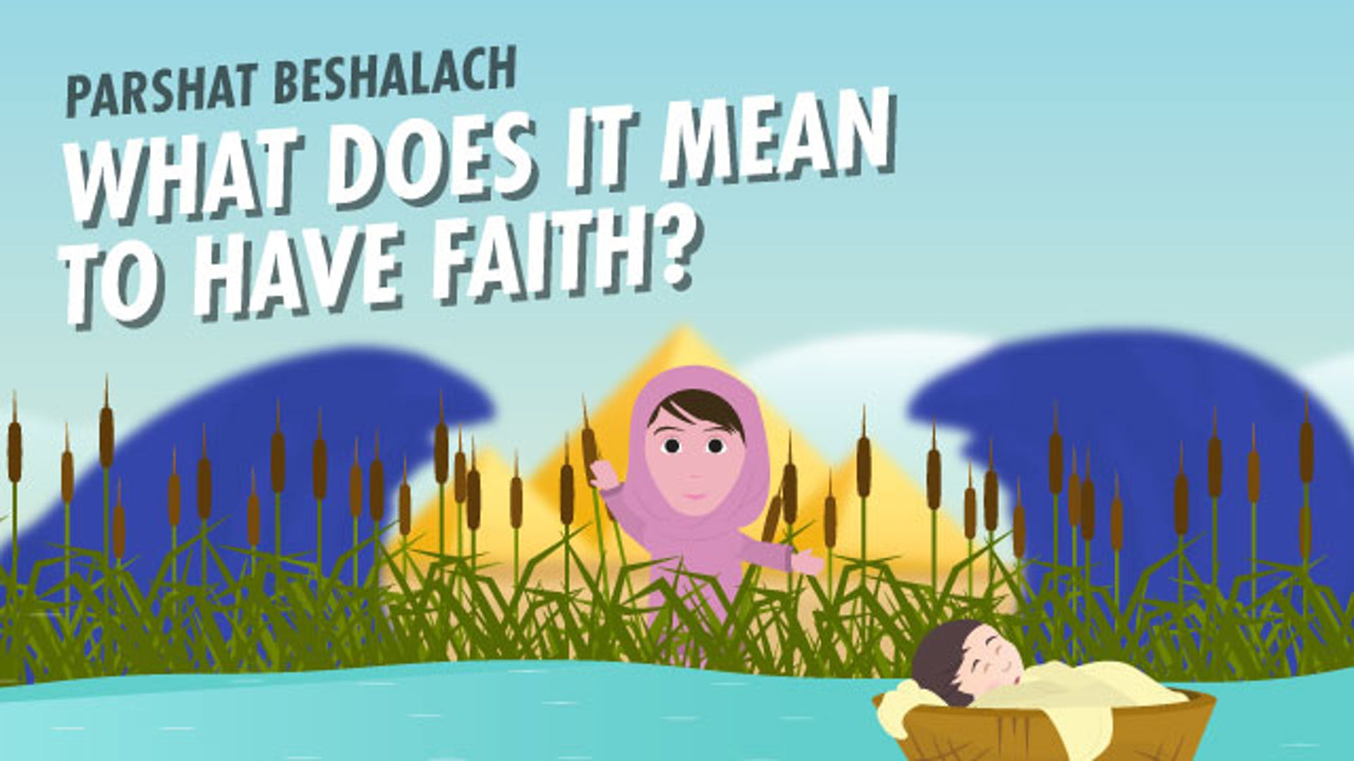 What faith in God means Miriam example