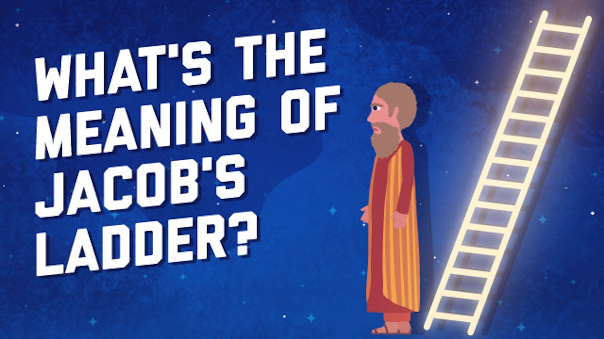 What is Jacob's ladder meaning