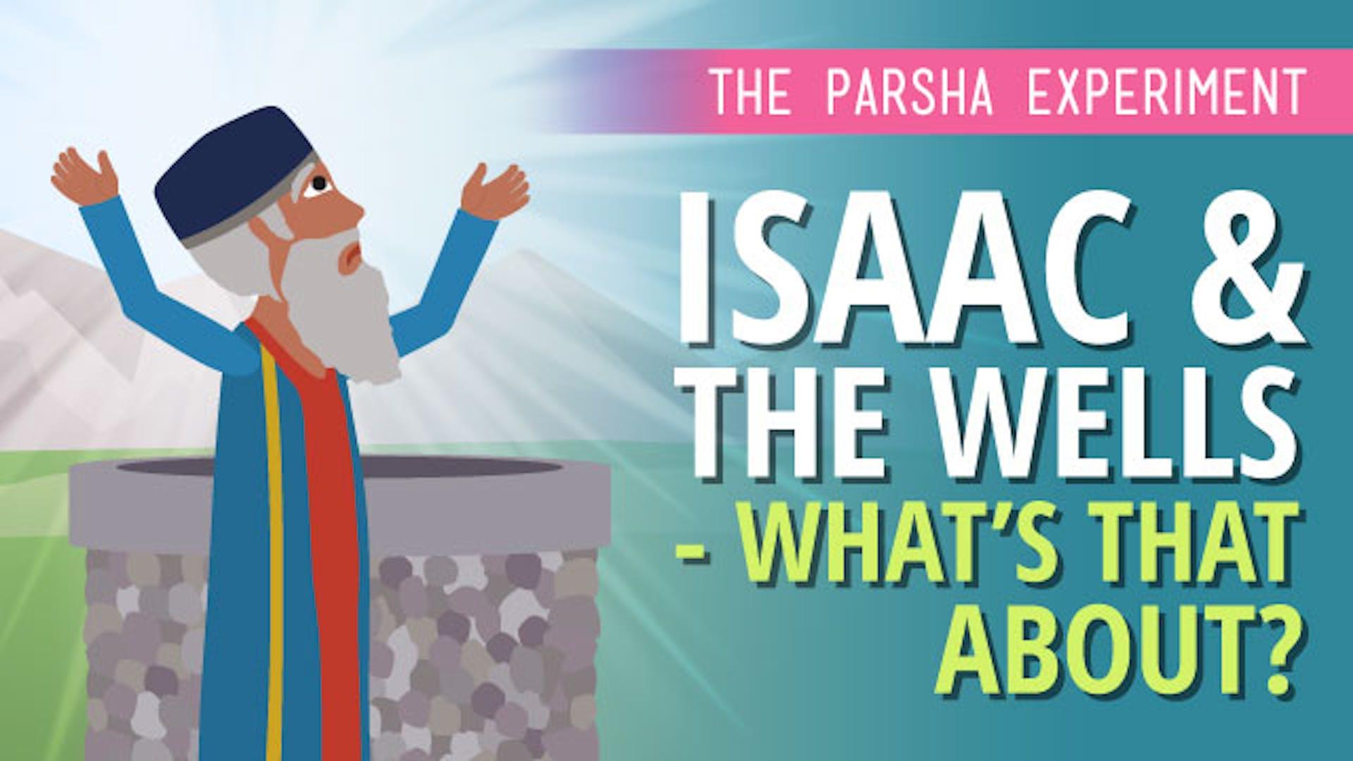Isaac Abraham dig wells bible story