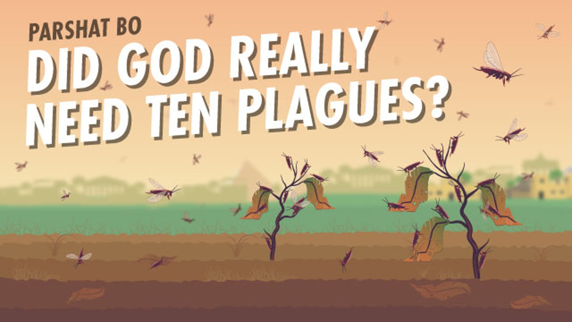 Why did God send ten plagues to Egypt