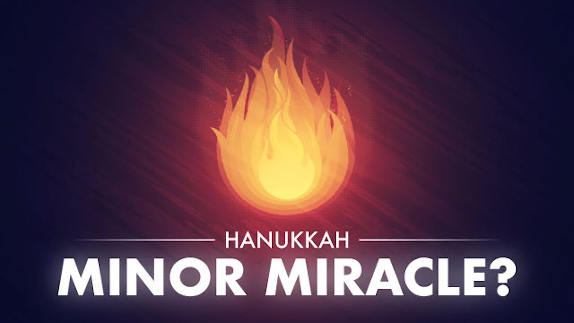 Why celebrate Hanukkah miracle