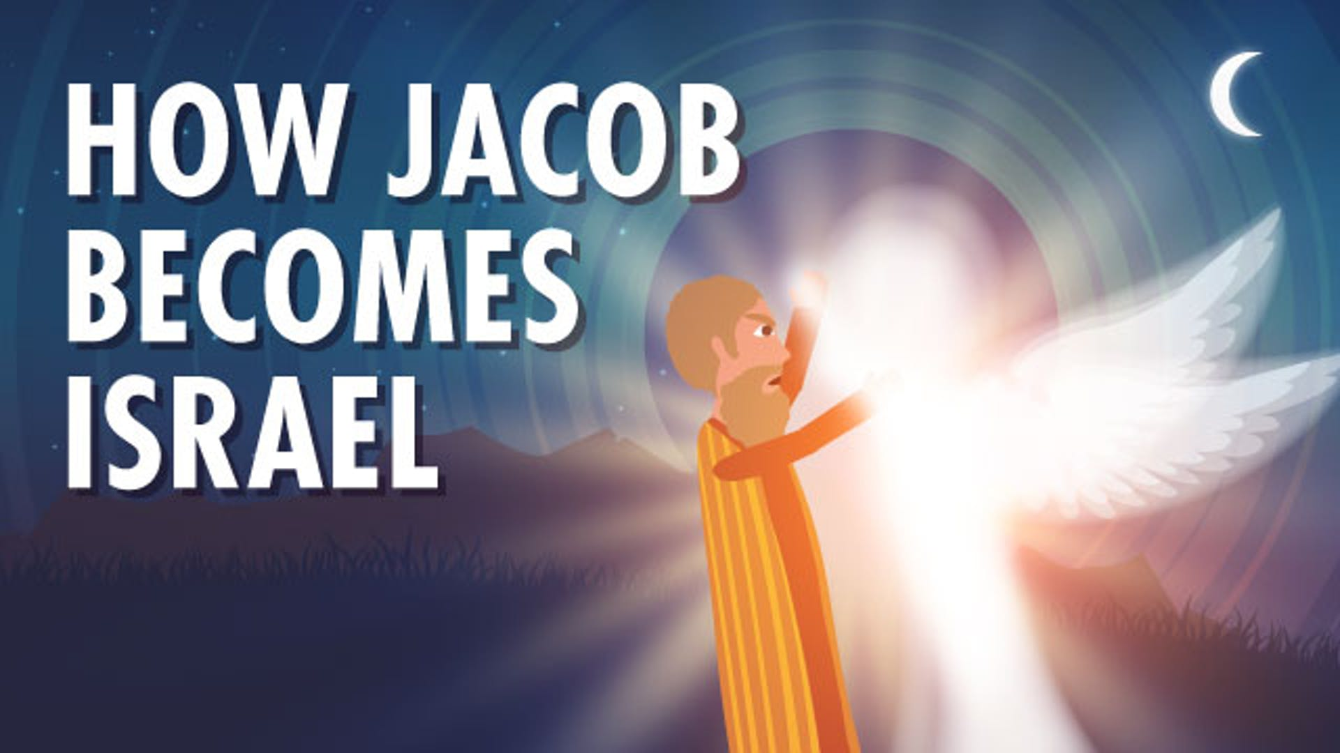 Jacob name change to Israel meaning