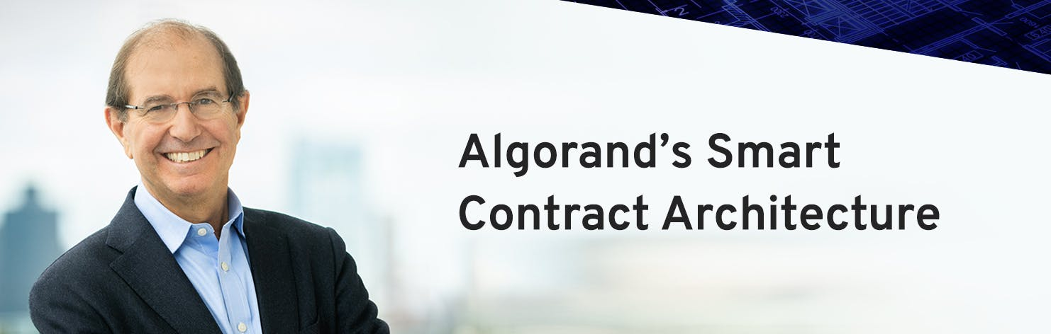 Algorand's Smart Contract Architecture