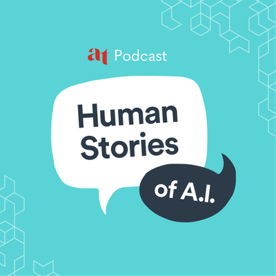Human Stories of A.I.