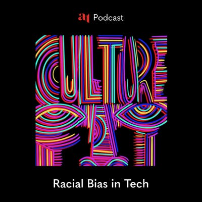 Culture Fit: Racial Bias in Tech
