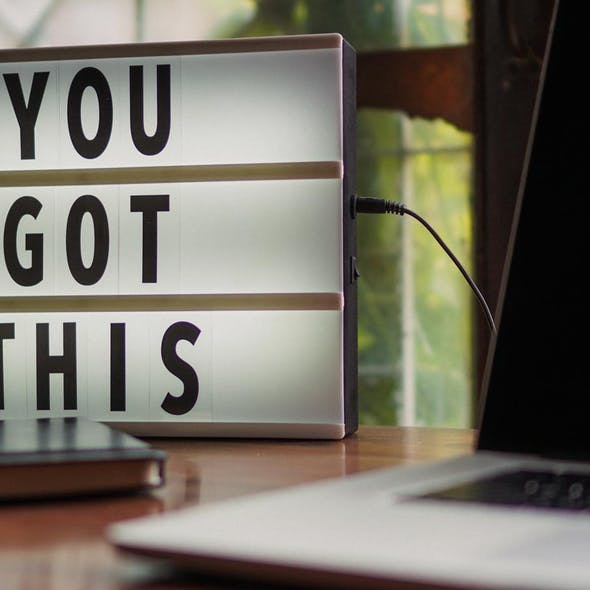 You Got This motivational sign