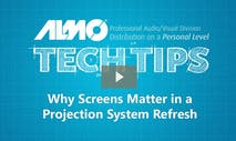 Tech Tip: Why Screens Matter in a Projection System Refresh