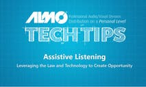 Tech Tip: Assistive Listening - Leveraing the Law and Technology to Create Opportunity