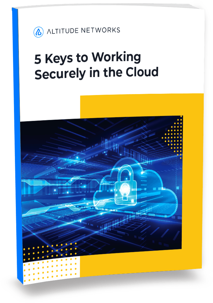5 Keys to Working Securely in the Cloud