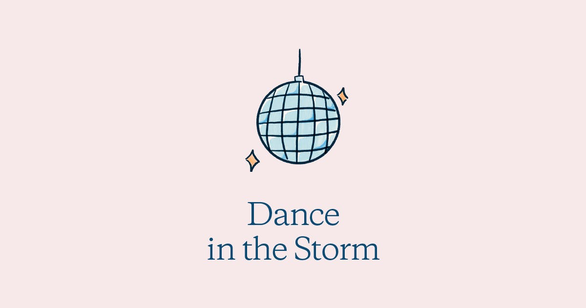 Dance in the Storm