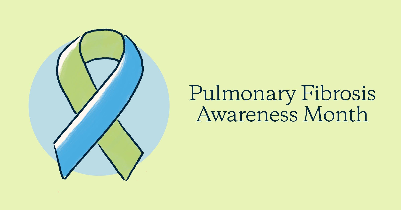 Pulmonary fibrosis awareness month