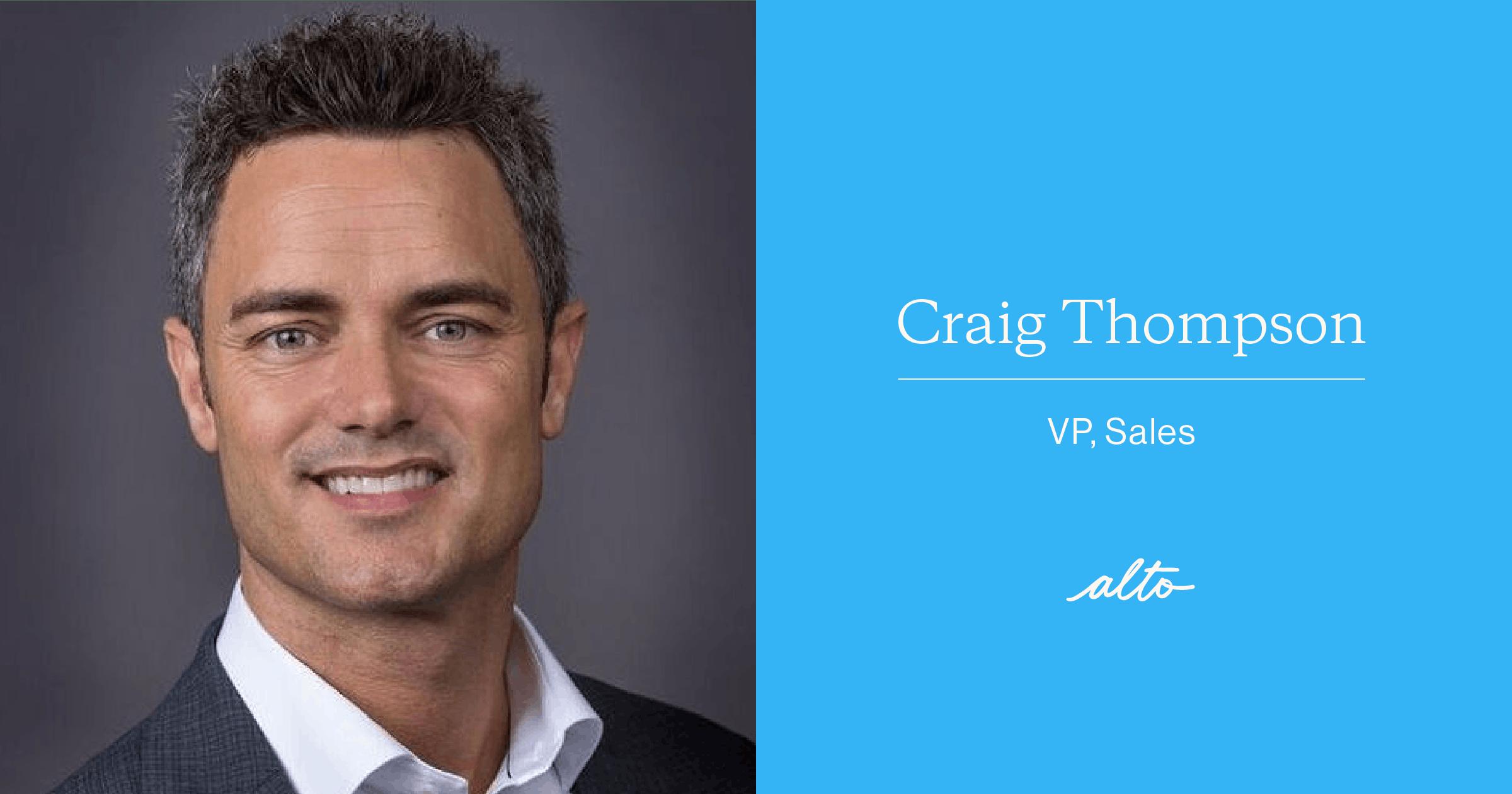 Craig Thompson, VP of Sales