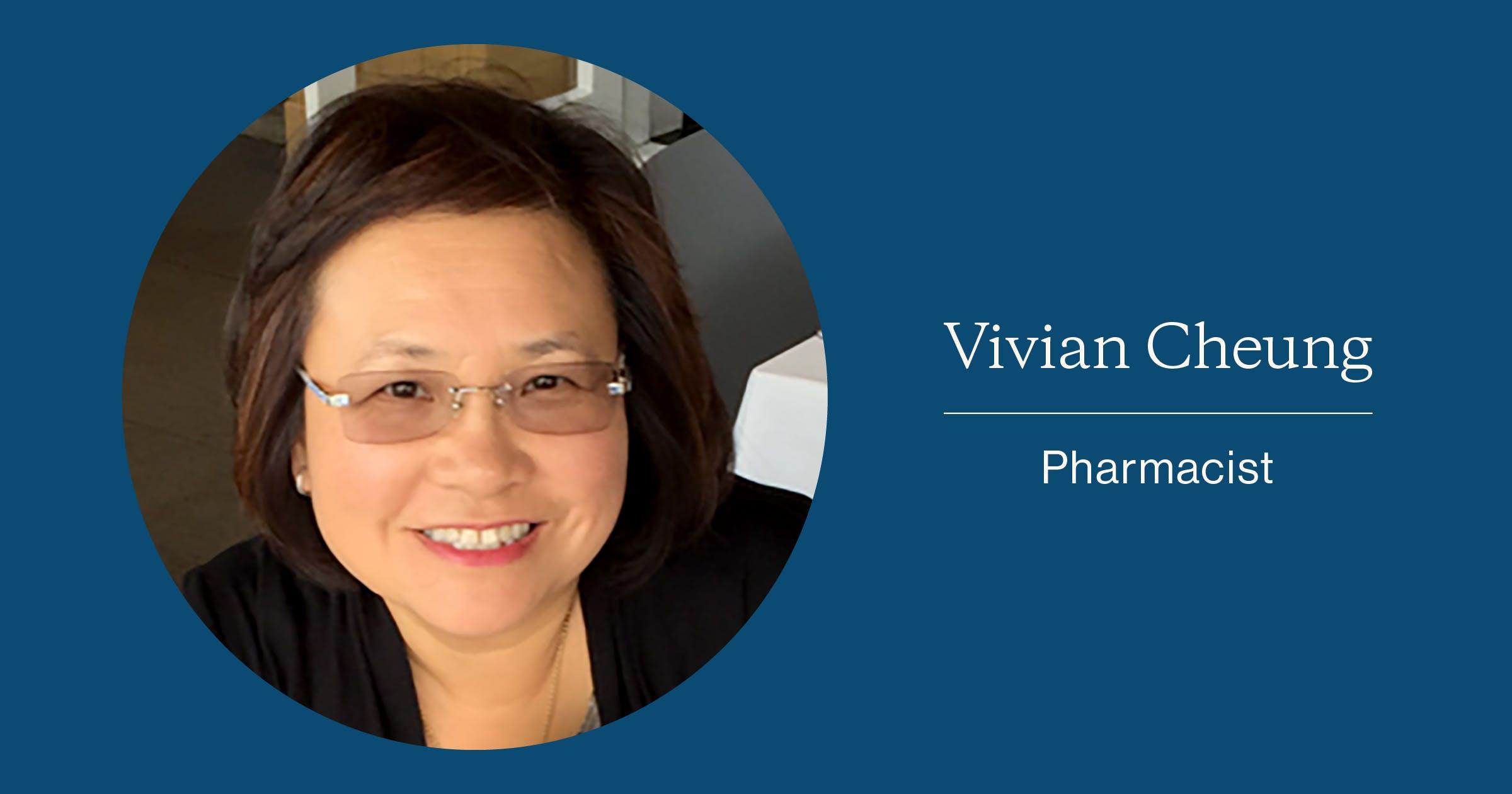Vivian Cheung, Pharmacist
