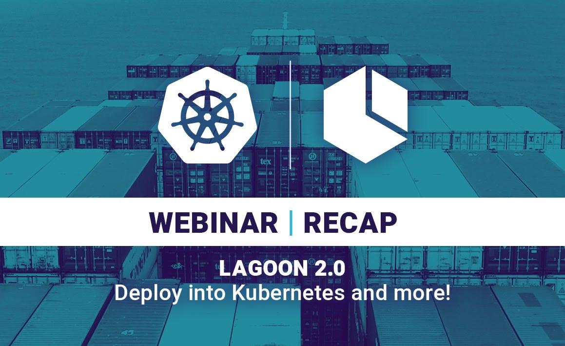 Lagoon 2.0 Webinar Recap Graphic
