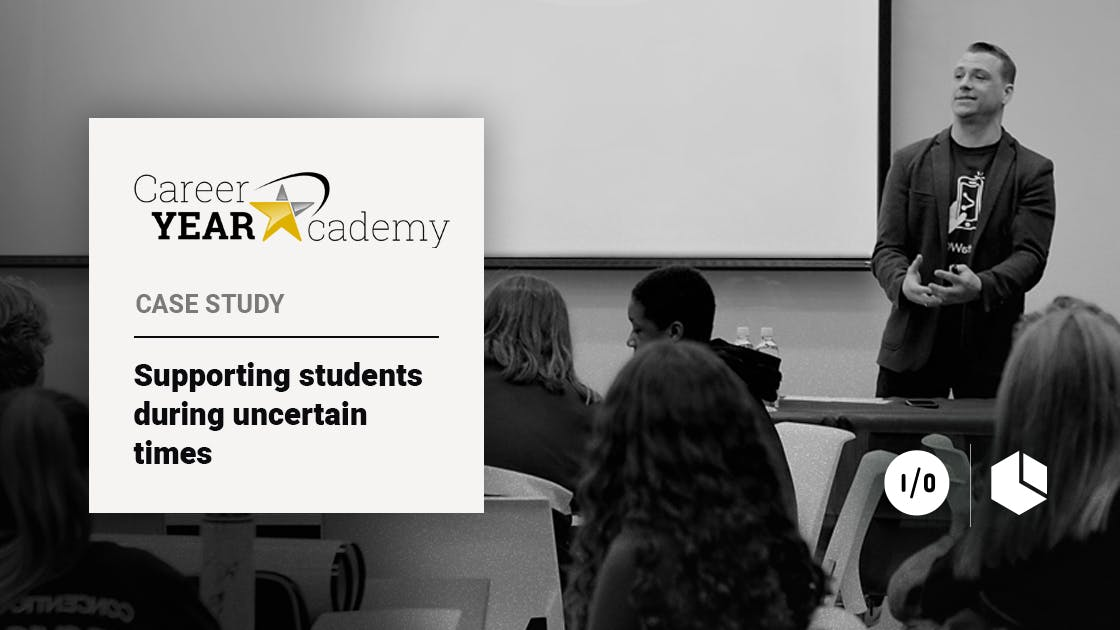 Career Year Academy Case Study: Supporting students during uncertain times