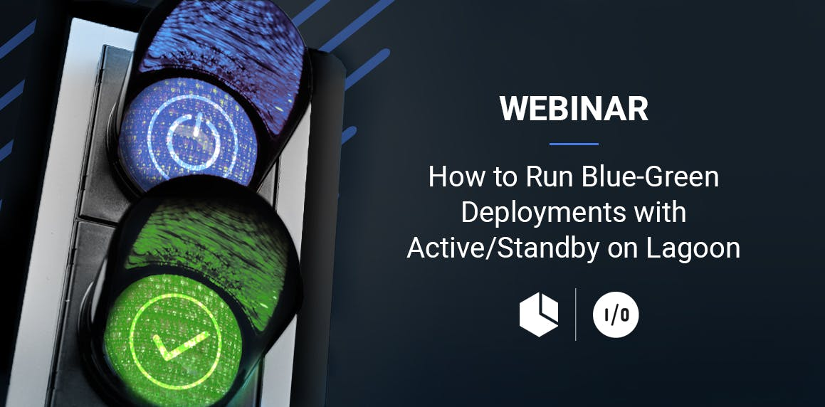 amazee.io Webinar for Blue-Green Deployments on Lagoon with Active/Standby