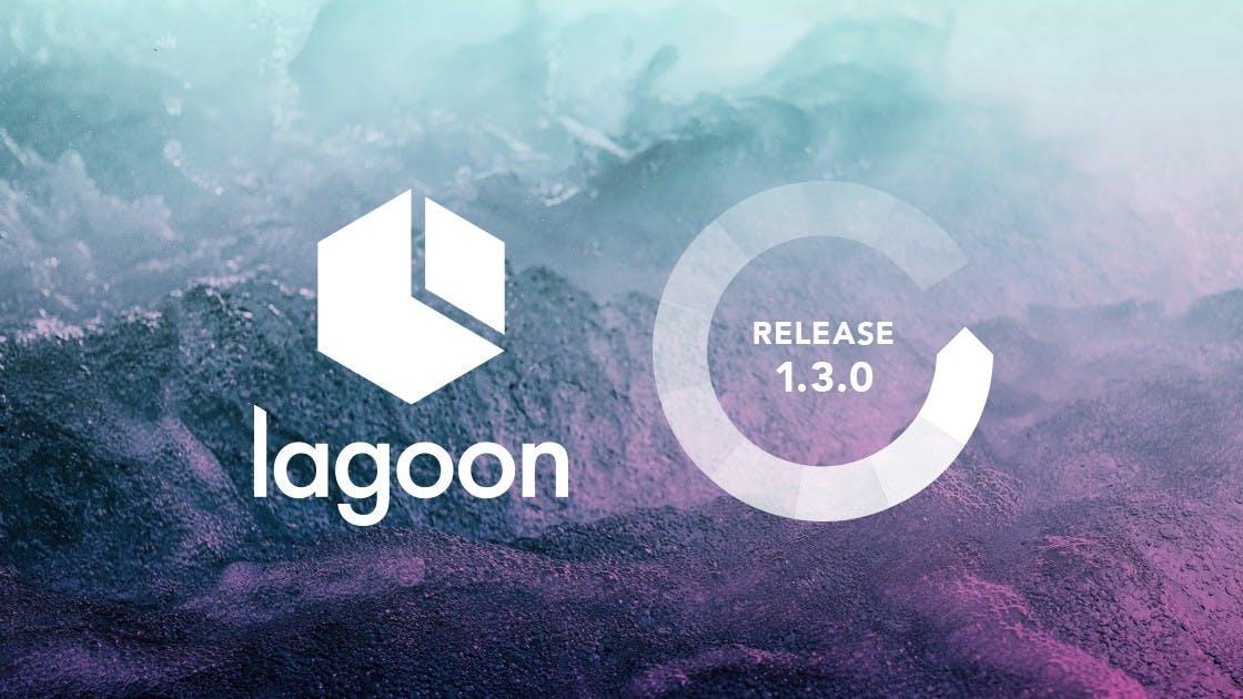 Lagoon 1.3.0 Release Graphic