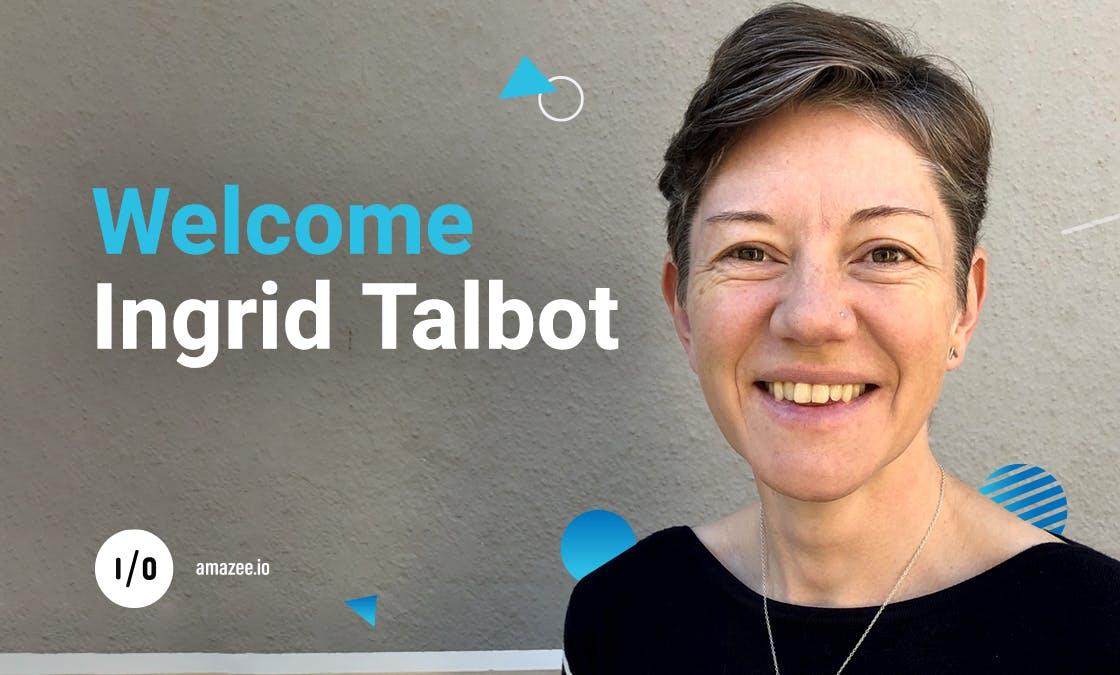 Welcome Ingrid Talbot